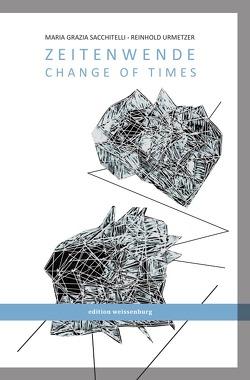 Zeitwende – Change of Times von Urmetzer,  Reinhold