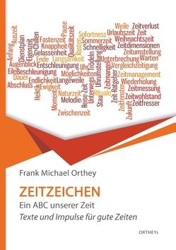 Zeitzeichen von Orthey,  Frank Michael