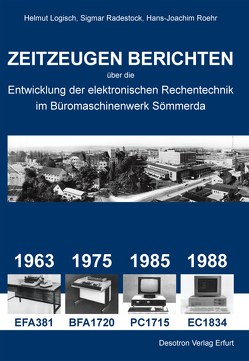 ZEITZEUGEN BERICHTEN von Logisch,  Helmut, Radestock,  Sigmar, Roehr,  Hans-Joachim