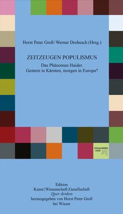 Zeitzeugen Populismus von Drobesch,  Werner, Gross,  Horst Peter