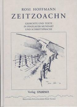Zeitzoachn von Hofer,  Heinz, Hoffmann,  Rosi
