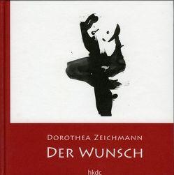 Želja / Der Wunsch von Zeichmann,  Dorothea
