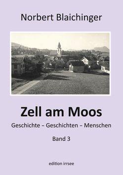 Zell am Moos 3 von Blaichinger,  Norbert