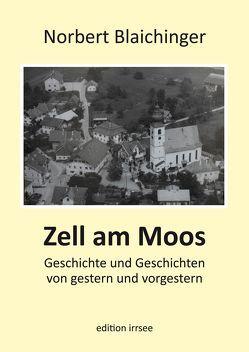 Zell am Moos von Blaichinger,  Norbert