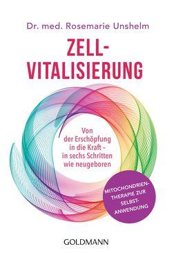Zell-Vitalisierung von Unshelm,  Rosemarie