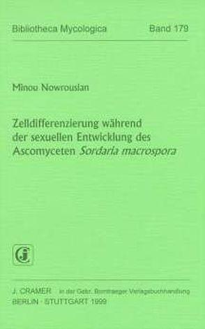 Zelldifferenzierung während der sexuellen Entwicklung des Ascomyceten Sordaria macrospora von Nowrousian,  Minou