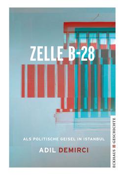 Zelle B-28 von Demirci,  Adil