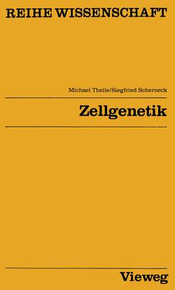 Zellgenetik von Theile,  Michael