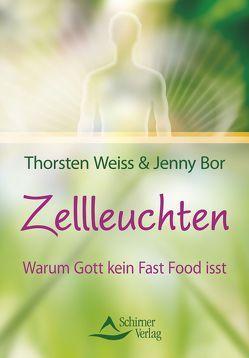 Zellleuchten von Bor,  Jenny, Weiss,  Thorsten
