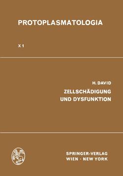 Zellschädigung und Dysfunktion von David,  Heinz