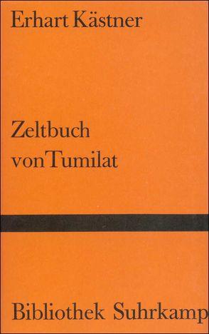 Zeltbuch von Tumilat von Kästner,  Erhart