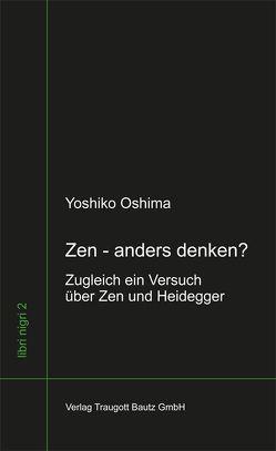 Zen – anders denken? von Oshima,  Yoshiko, Sepp,  Hans Rainer