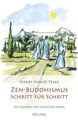 Zen-Buddhismus Schritt für Schritt von Teske,  Harry Mishō