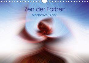 Zen der Farben – Meditative Bilder (Wandkalender 2018 DIN A4 quer) von Knaack,  Martin