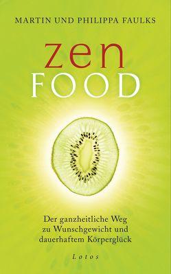 Zen Food von Faulks,  Martin und Philippa, Lehner,  Jochen