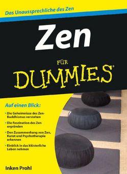 Zen für Dummies von Prohl,  Inken
