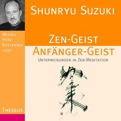Zen-Geist Anfänger-Geist CD von Herz-Kestranek,  Miguel, Suzuki,  Shunryû