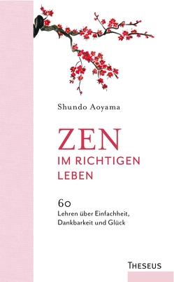Zen im richtigen Leben von Aoyama,  Shundo, Knab,  Dr. Barbara