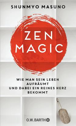 ZEN MAGIC von Bierich,  Nora, Masuno,  Shunmyo