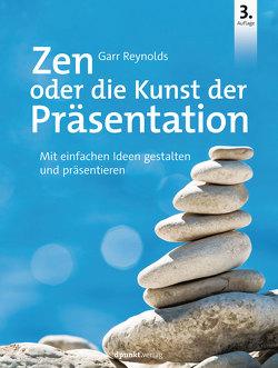 Zen oder die Kunst der Präsentation von Kawasaki,  Guy, Kommer,  Christoph, Kommer,  Isolde, Reynolds,  Garr