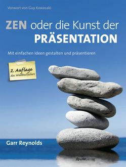ZEN oder die Kunst der Präsentation von Kommer,  Christoph, Kommer,  Isolde, Reynolds,  Garr