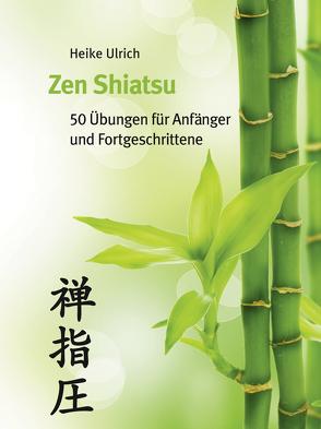 Zen Shiatsu von Ulrich,  Heike