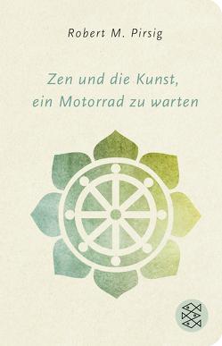Zen und die Kunst, ein Motorrad zu warten von Hermstein,  Rudolf, Pirsig,  Robert M.