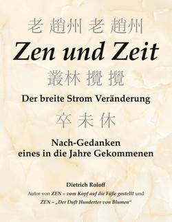 Zen und Zeit von Roloff,  Dietrich