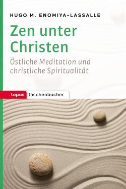 Zen unter Christen von Enomiya-Lassalle,  Hugo M
