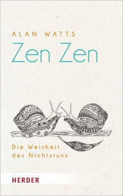 Zen Zen von Trabert,  Bettina, Watts,  Alan