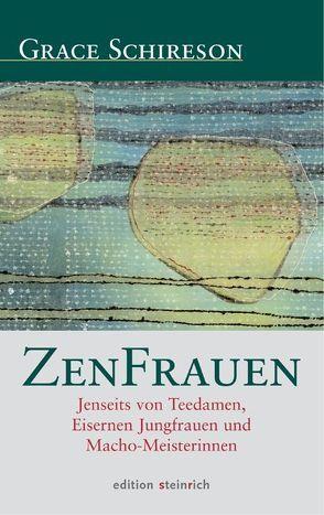 ZenFrauen von Bender,  Bernd, Myoki Lehrhaupt,  Linda, Schireson,  Grace