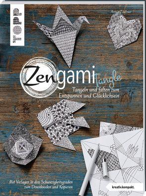 Zengami Tangle (kreativ.kompakt.) von Täubner,  Armin