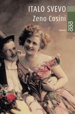 Zeno Cosini von Contini,  Gabriella, Gschwend,  Ragni Maria, Lugnani,  Silvana de, Magris,  Claudio, Rismondo,  Piero, Svevo,  Italo