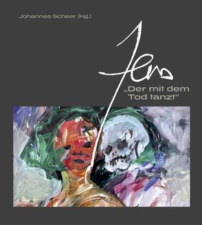 """Zens. """"Der mit dem Tod tanzt"""" von Scheer,  Johannes"""