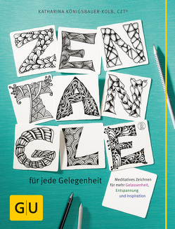 Zentangle® für jede Gelegenheit von Königsbauer-Kolb,  Katharina