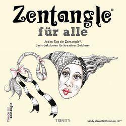 Zentangle® für alle von Bartholomew,  Sandy Steen, Weinold-Leipold,  Helene