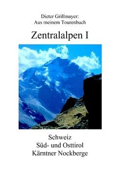 Zentralalpen I von Grillmayer,  Dieter