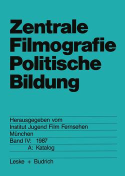Zentrale Filmografie Politische Bildung von Institut Jugend Film Fernsehen,  München,  München