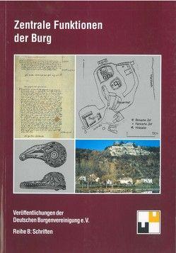 Zentrale Funktionen der Burg von Hofrichter,  Hartmut, Schock-Werner,  Barbara