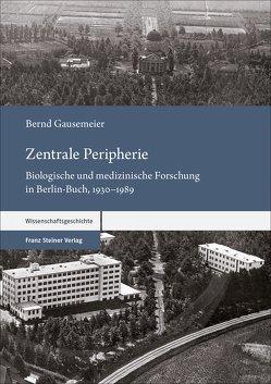 Zentrale Peripherie von Gausemeier,  Bernd