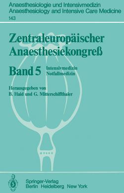 Zentraleuropäischer Anaesthesiekongreß von Haid,  B., Mitterschiffthaler,  G.