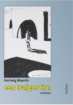 zentralgestirn von Mauritz,  Hartwig