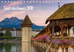 Zentralschweiz 2018 (Tischkalender 2018 DIN A5 quer) von AG, Calendaria