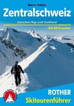 Zentralschweiz von Volken,  Marco