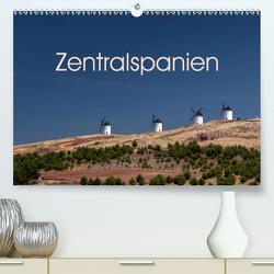 Zentralspanien (Premium, hochwertiger DIN A2 Wandkalender 2021, Kunstdruck in Hochglanz) von Berlin, Schoen,  Andreas
