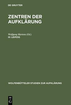 Zentren der Aufklärung / Leipzig von Martens,  Wolfgang