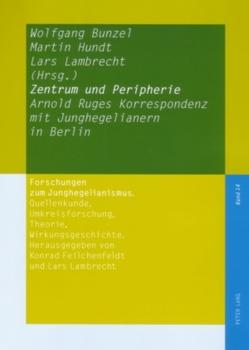 Zentrum und Peripherie von Bunzel,  Wolfgang, Hundt,  Martin, Lambrecht,  Lars
