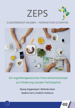 ZEPS: Zugehörigkeit erleben – Perspektiven schaffen von Gappmayer,  Georg, Geier,  Belinda, Kern,  Nadine, Kohlruss,  Kathrin