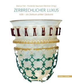 Zerbrechlicher Luxus von Naumann-Steckner,  Friederike, Trier,  Marcus
