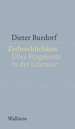 Zerbrechlichkeit von Burdorf,  Dieter